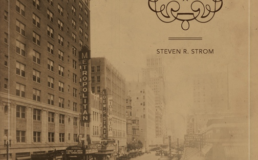 Houston: Lost and Unbuilt, by Steven R. Strom – The Chatty Introvert
